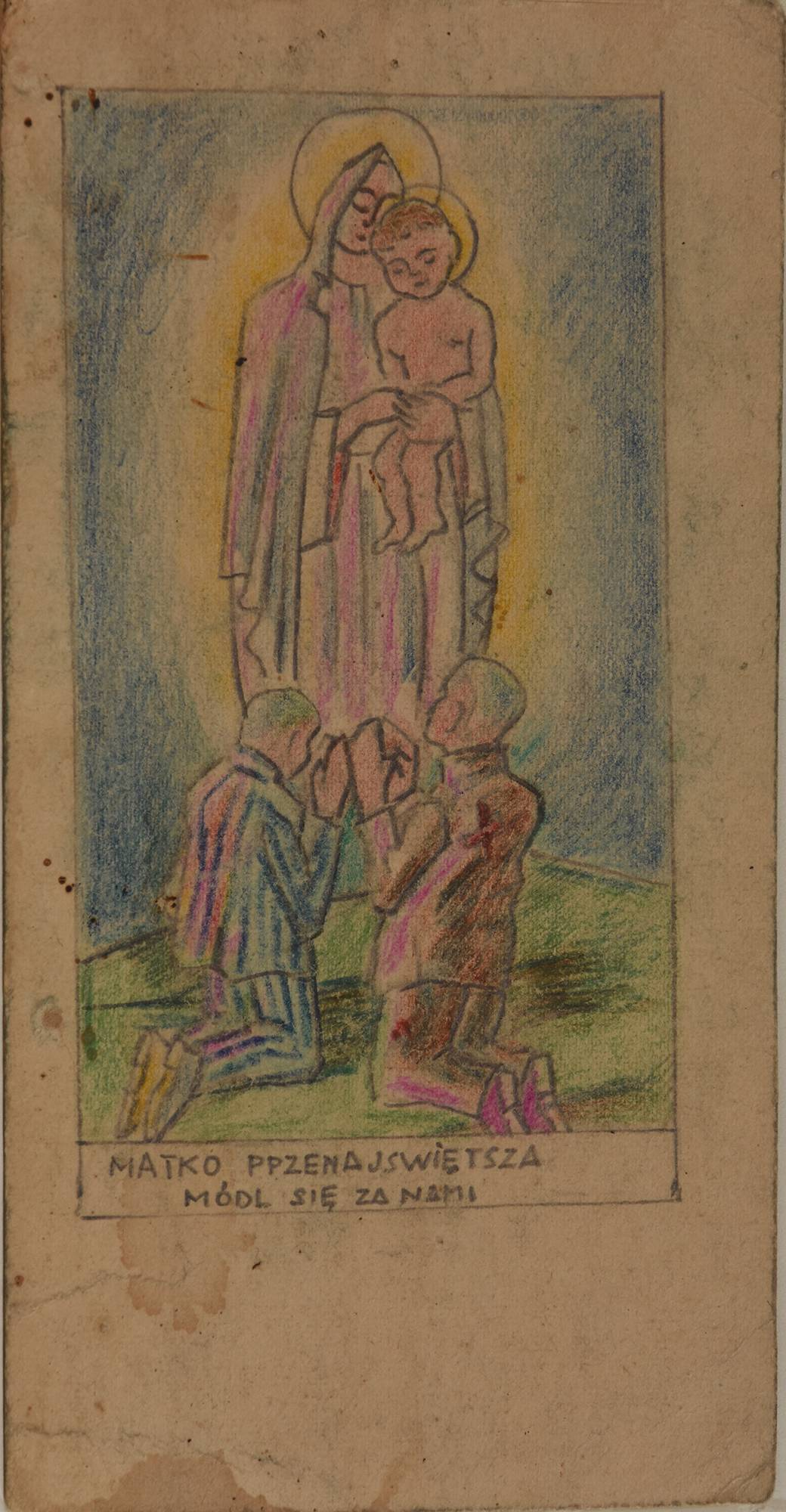 6. WAR AND HOLOCAUST IDENTITY, Prisoners Praying before an Image of the Virgin Mary